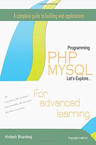 PHP MySQL for Advanced Learning: 2nd Edition