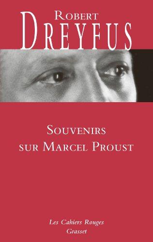 Souvenirs sur Marcel Proust par Robert Dreyfus