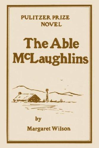 The Able McLaughlins por Margaret Wilson