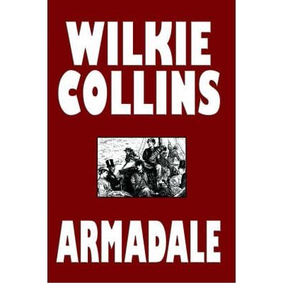 { ARMADALE } By Collins, Wilkie ( Author ) [ Mar - 2006 ] [ Hardcover ]