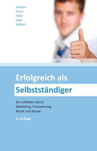 Erfolgreich als Selbstständiger (Ausgabe Österreich)