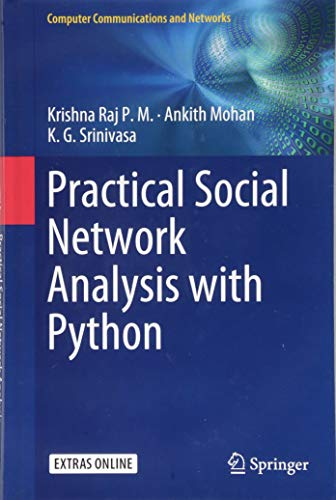 Practical Social Network Analysis with Python (Computer Communications and Networks) por Krishna Raj P. M.
