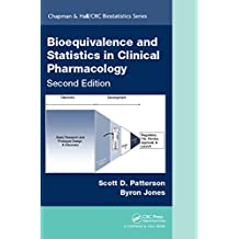 Bioequivalence and Statistics in Clinical Pharmacology, Second Edition (Chapman & Hall/CRC Biostatistics Series)