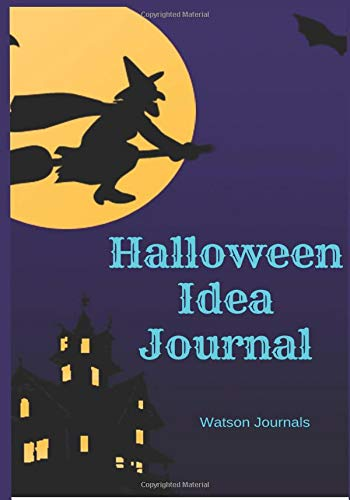 Halloween Idea Journal: A 7 x 10 Notebook / Planner to help keep your ideas for Halloween  organized