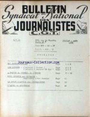 BULLETIN DU SYNDICAT NATIONAL DES JOURNALISTES [No 18] du 01/07/1950 - C.G.T. NOS REVENDICATIONS - LES LITIGES - A PROPOS DU CONSEIL DE L'ORDRE - POUR OBTENIR UNE RETRAITE - LE DROIT D'AUTEUR DES JOURNALISTES - L'APPEL DE STOCKHOLM.