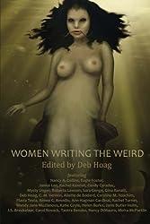 Women Writing the Weird by Deb Hoag (2011-11-17)
