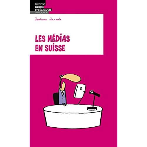 Les Medias en Suisse