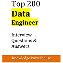 Top 200 Data Engineer Interview Questions & Answers (English Edition)