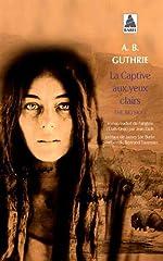 The Big Sky, Tome 1 - La captive aux yeux clairs d'A-B Guthrie