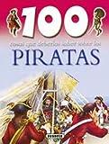Image de Piratas (100 Cosas Que Deberías Saber)