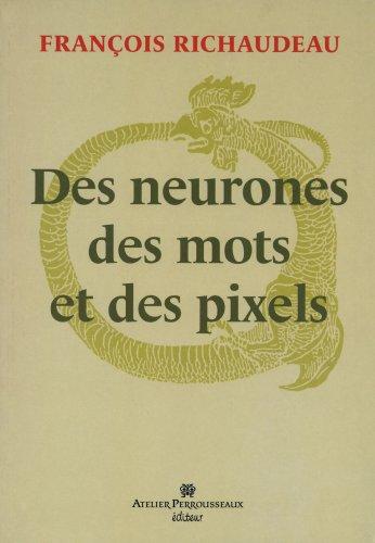 Des neurones, des mots et des pixels