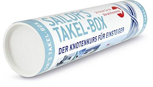 Sailor´s Takel-Box: Der Knotenkurs für Einsteiger
