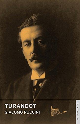 Turandot (Opera Guides) por Giacomo Puccini