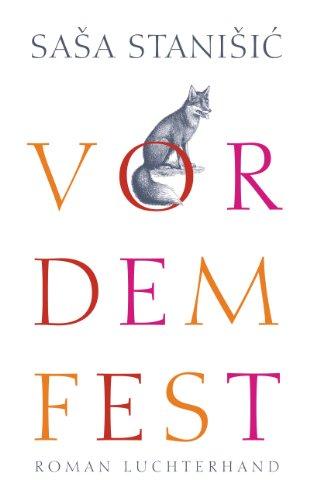 Buchseite und Rezensionen zu 'Vor dem Fest: Roman' von Saša Stanišić