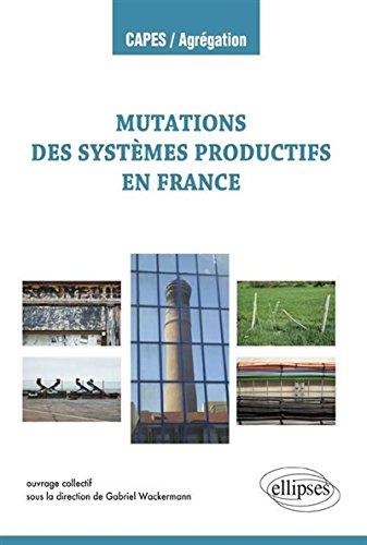 Mutations des Systèmes Productifs en France