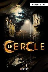 Le Cercle par Edwige Iwy