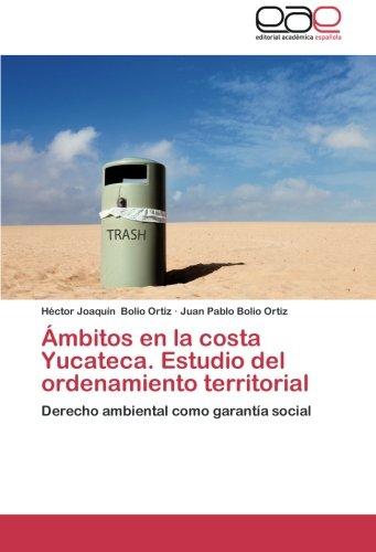 Ambitos En La Costa Yucateca. Estudio del Ordenamiento Territorial