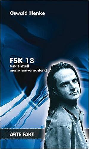 Fsk 18 Tendenziell Menschenverachtend Amazonde Oswald Henke