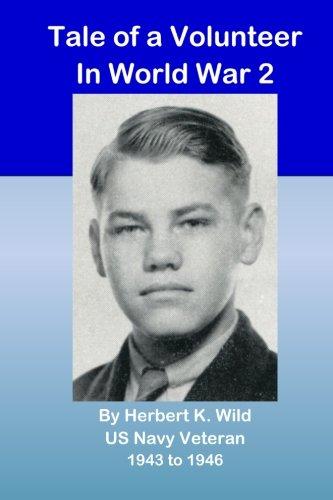 Tale of a Volunteer in World War 2