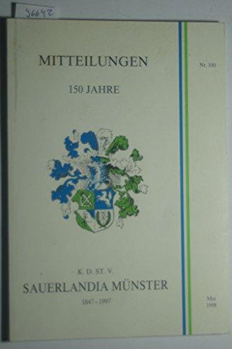 Mitteilungen. 150 Jahre Sauerlandia Münster. 1847-1997