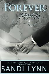 A Forever Family: Volume 6 (Forever Trilogy) by Sandi Lynn (2015-06-23)