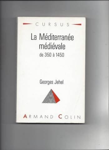 LA MEDITERRANEE MEDIEVALE. De 350  1450