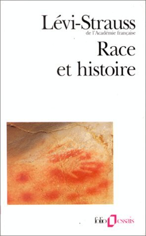 RACE ET HISTOIRE by CLAUDE LEVI-STRAUSS (May 01,1987)