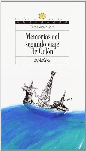 Memorias del segundo viaje de Colón: 118 (Libros Para Jóvenes - Espacio Abierto)