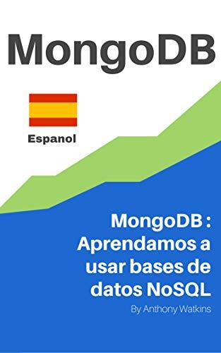 MongoDB en Espanol: MongoDB : Aprendamos a usar bases de datos ...