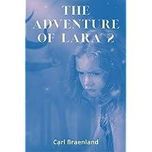 The Adventure of Lara 2 (English Edition)