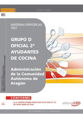Oficial 2ª Ayudantes de Cocina de la Administración de la Comunidad Autónoma de Aragón. Materias Específicas. Test (Colección 236) por Sin datos
