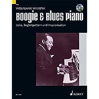 Boogie & Blues Piano: Systematische Methode zum Erlernen von Licks, Begleitpattern und Improvisation. Klavier