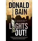 [(Lights Out)] [ By (author) Donald Bain ] [June, 2014]