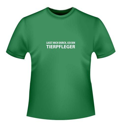 Tierpfleger Kostüme (Lasst mich durch, ich bin Tierpfleger, Herren T-Shirt - Fairtrade, Größe L,)