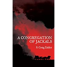 A Congregation of Jackals: Author's Preferred Text (English Edition)