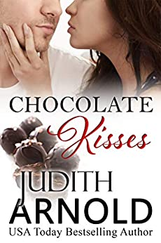 Chocolate Kisses (novella) (English Edition) de [Arnold, Judith]