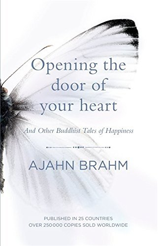 Portada del libro Opening the Door of Your Heart: And other Buddhist tales of happiness by Ajahn Brahm Venerable (2015-10-29)