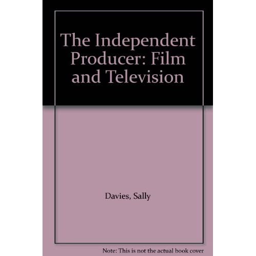Independent Producer: Film and Television by Amanda Harcourt (1986-07-05)