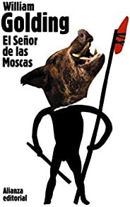El Señor de las Moscas (El libro de bolsillo - Bibliotecas de autor - Biblioteca Golding nº 3001)