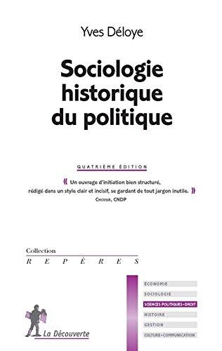 Sociologie historique du politique par Yves DÉLOYE