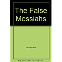 The False Messiahs