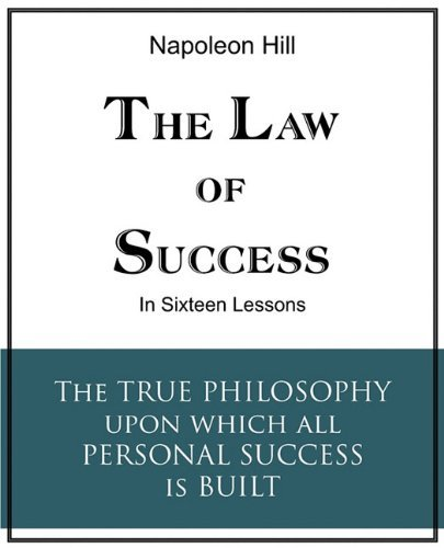 The Law of Success in Sixteen Lessons by Napoleon Hill (2010-06-01)