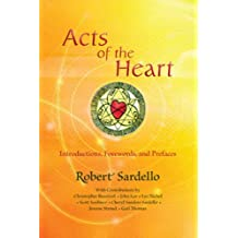 Acts of the Heart: Culture-Building, Soul-Researching