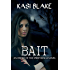 Bait (Order of the Spirit Realm Book 1)