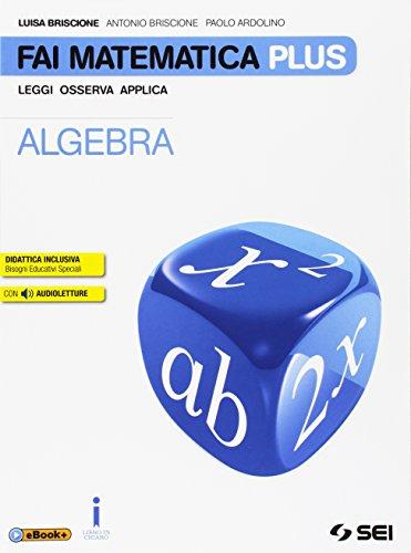 Fai matematica plus. Per la Scuola media. Con e-book. Con espansione online: 3