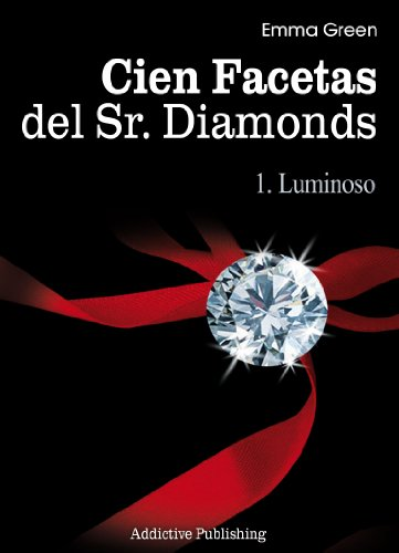 Cien Facetas del Sr. Diamonds - vol. 1: Luminoso por Emma Green