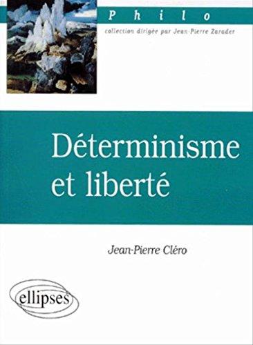 Déterminisme et liberté