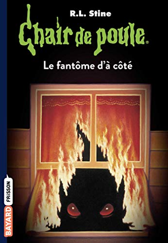 Chair de poule , Tome 16 : Le fantôme d'à côté (French Edition)