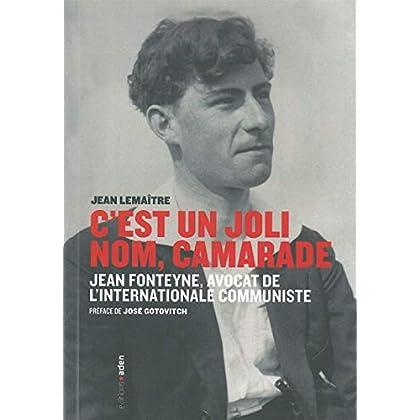 C'est un joli nom, camarade: Jean Fonteyne, avocat de l'internationale communiste