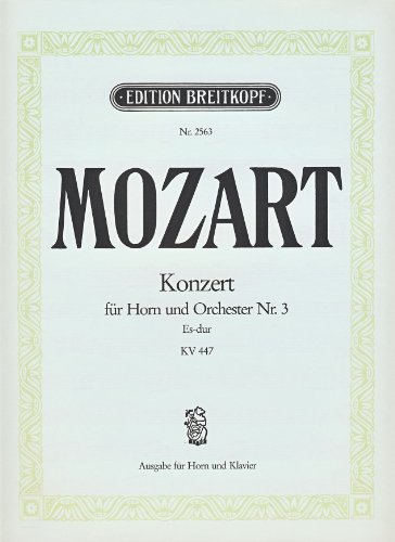 EDITION BREITKOPF MOZART WOLFGANG AMADEUS - HORNKONZERT NR.3 ES-DUR KV 447 - HORN, PIANO Klassische Noten Blechblasinstrumente und Percuss Horn